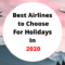 best airlines to choose in 2020