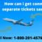 connecting on separate tickets same airline